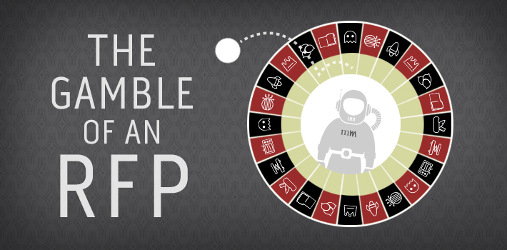The Gamble of an RFP